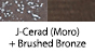 J-Cerad(Moro) & Brushed Bronze