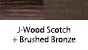 J-Wood Scotch & Brushed Bronze