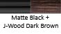 Matte Black & J-Wood Dark Brown