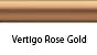 Vertigo Rose Gold